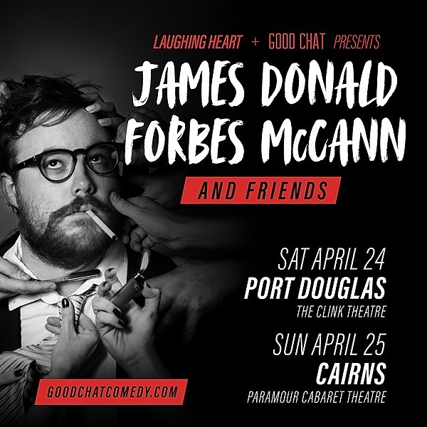 Get tickets to James Donald Forbes McCann (Cairns - April 25)