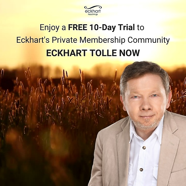 @eckharttolle Free 10-Day Trial Eckhart Tolle Now Link Thumbnail   Linktree