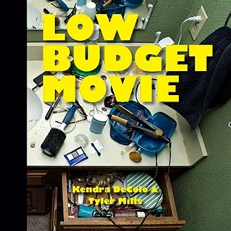 Tyler Mills / @TylerMPoetry Buy LOW BUDGET MOVIE, Co-Authored with Kendra DeColo Link Thumbnail | Linktree