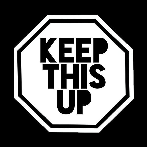 Keep This Up (Keepthisup) Profile Image   Linktree