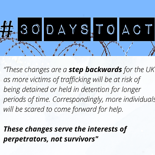 30 DAYS TO ACT: Stop survivors of human trafficking being detained for longer