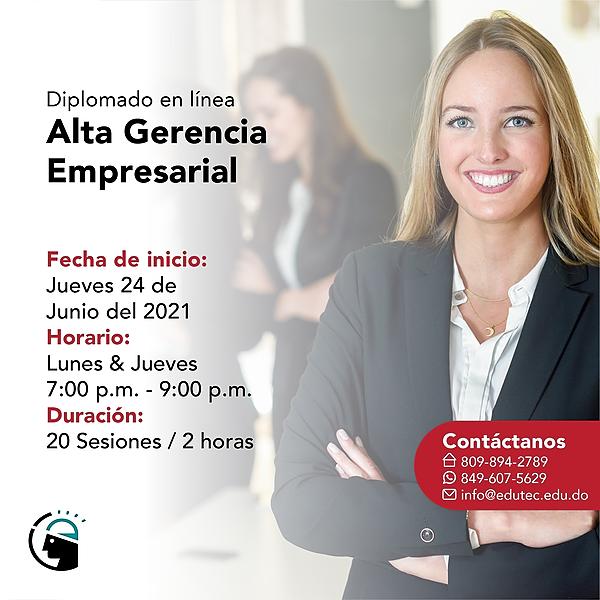DIPLOMADO ALTA GERENCIA EMPRESARIAL - Jueves 24 Junio