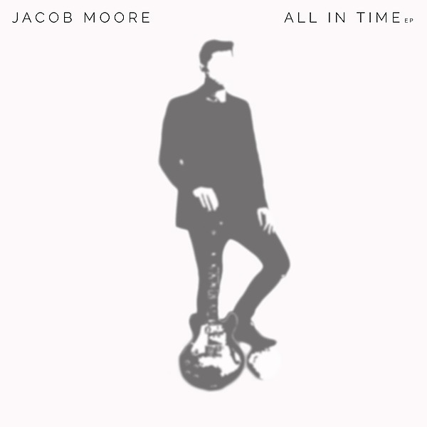 @jacobmooremusic 'All In Time' EP (2016) - now with added bonus track! Link Thumbnail   Linktree