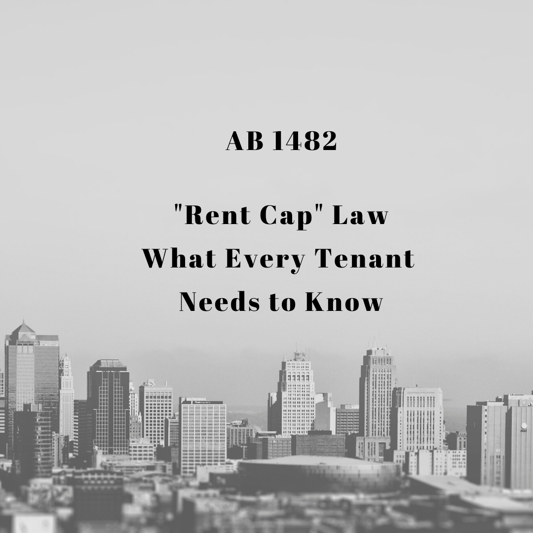 "AB 1482 ""Rent Cap"" Law What Tenants Need to Know"