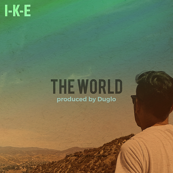 """New Song """"The World"""" (Spotify)"""
