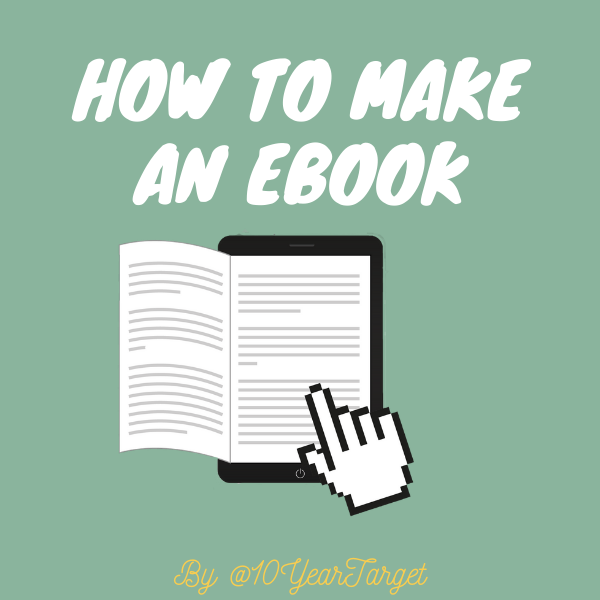 @10yeartarget FREE guide on how to make an ebook Link Thumbnail   Linktree