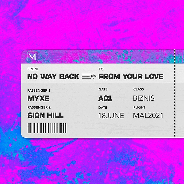 @sionhillmusic NO WAY BACK FROM YOUR LOVE - MYXE Feat. Sion Hill Link Thumbnail   Linktree