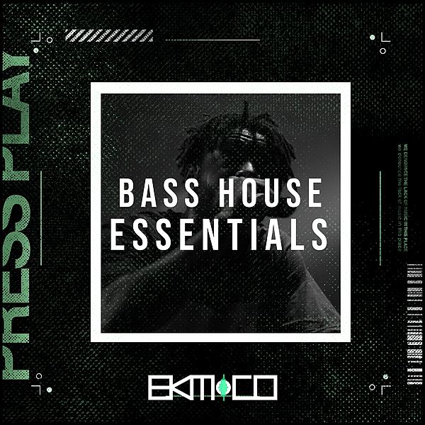 Bass House Essentials