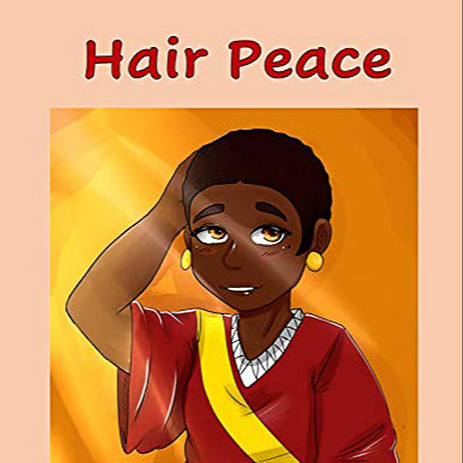 Hair Peace (English): An inspirational story about positive self-image and perceptions of beauty