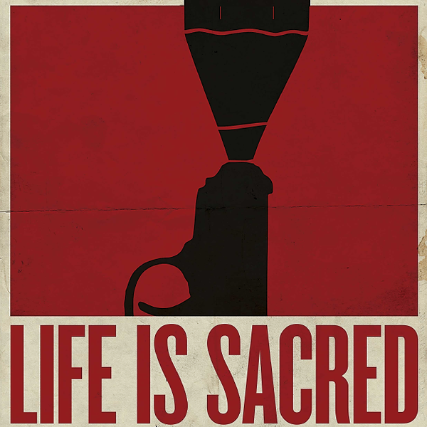 Watch LIFE IS SACRED