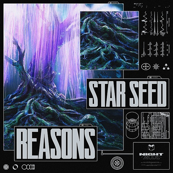 @nightmode STAR SEED - Reasons [OUT NOW] Link Thumbnail   Linktree