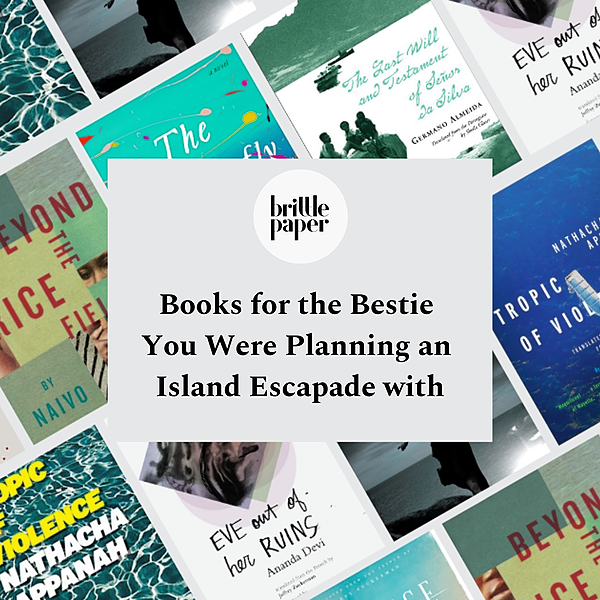 Books for the Bestie You Were Planning an Island Escapade with
