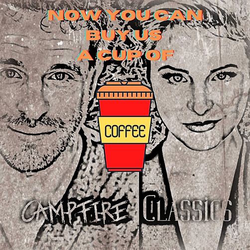 Campfire Classics Podcast Buy Me a Coffee Link Thumbnail | Linktree
