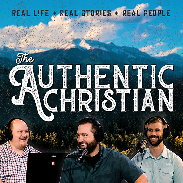 The Authentic Christian 📼 Watch the Podcast Link Thumbnail | Linktree