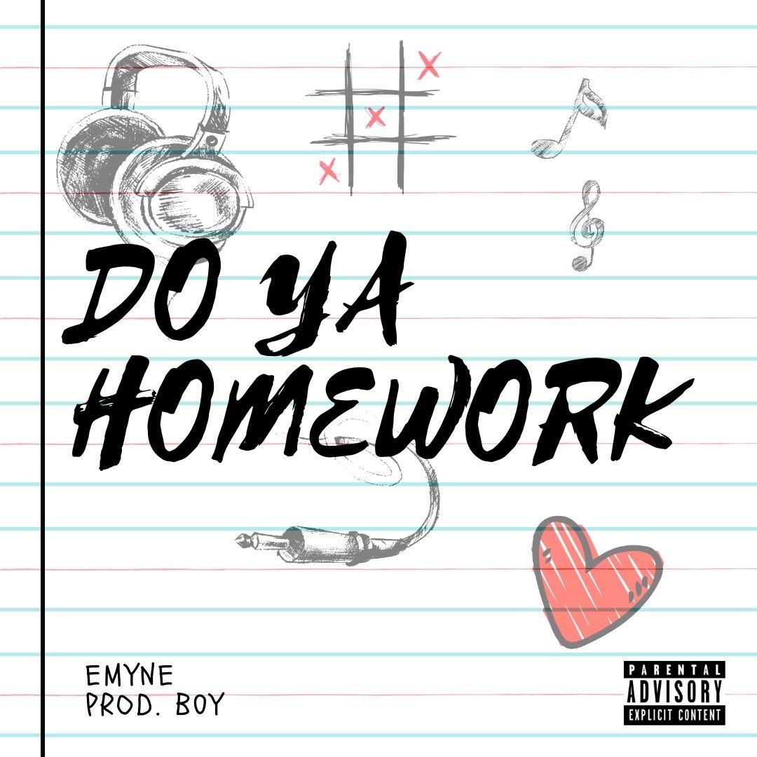 Emyne- Do Ya Homework