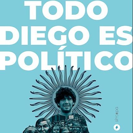 @barbmatata Todo Diego es político (Síncopa Editora, 2020) Link Thumbnail | Linktree