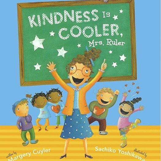 Kindness is Cooler by Mrs. Ruler