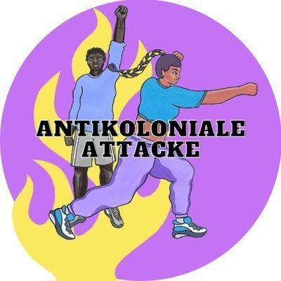 Antikoloniale Attacke (antikoloniale) Profile Image | Linktree