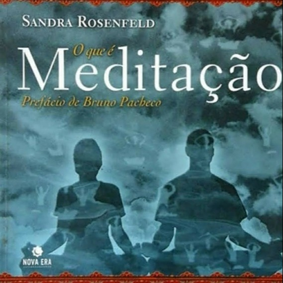 Sandra Rosenfeld Livro de Sandra - O que é meditação - onde comprar Link Thumbnail | Linktree