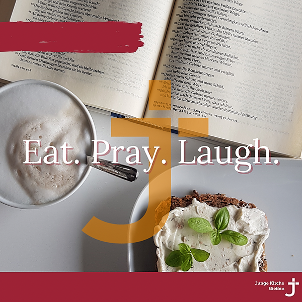 Eat.Pray.Laugh - Brunchgottesdienst  (Zoom-Link)