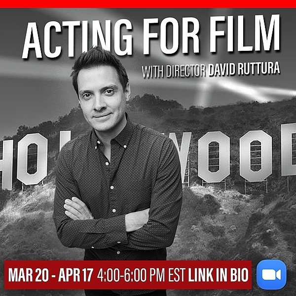 Acting For FILM with David Ruttura