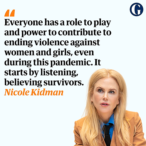 Nicole Kidman: The roles I've played brought home to me the scourge of violence against women