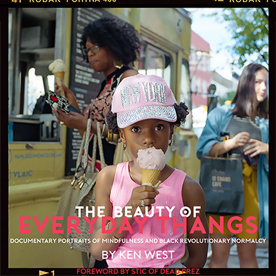 ":: BOOK :: ""The Beauty of Everyday Thangs"" by Award-Winning Photographer ken west is Available!"
