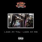 LOOK AT YOU | LOOK AT ME Video via YOUTUBE