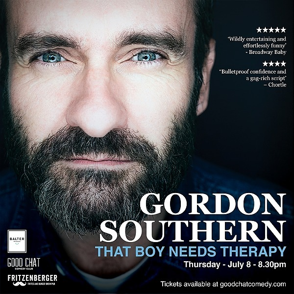 Get tickets to Gordon Southern | That Boy Needs Therapy [July 8]