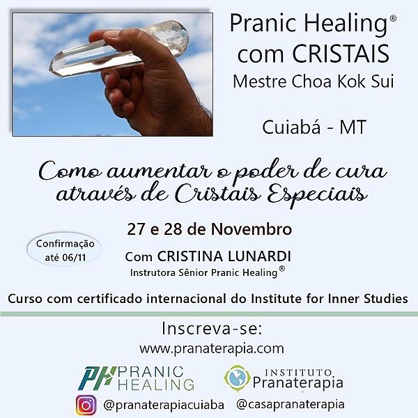 @pranaterapiacuiaba Curso Pranic Healing® com Cristais 27/28 de Novembro  Link Thumbnail   Linktree