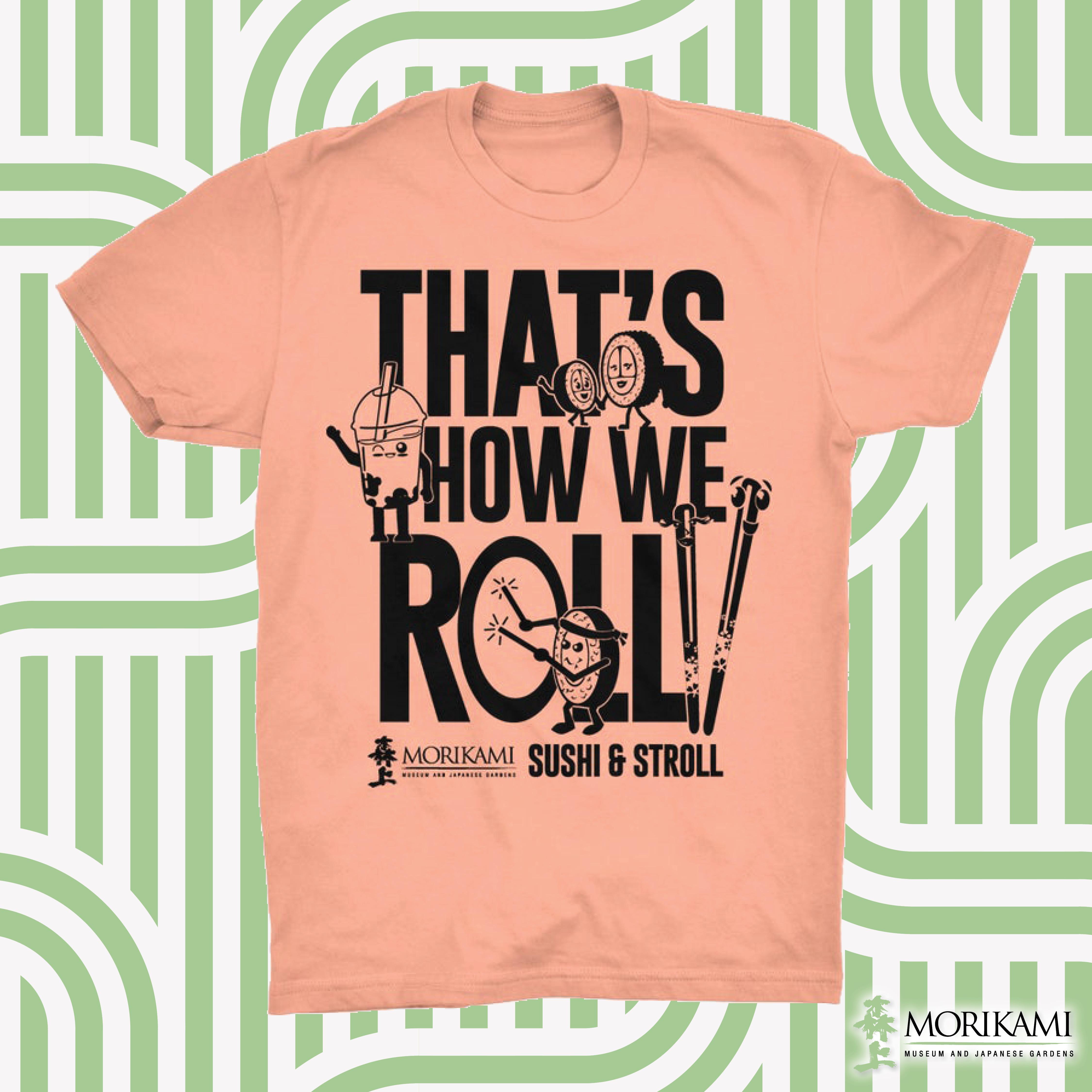 Sushi & Stroll t-shirts!