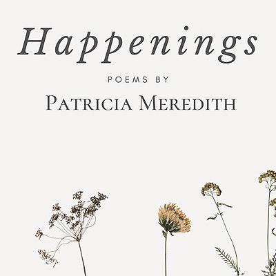 Patricia Meredith Happenings: Poems ebook Link Thumbnail | Linktree