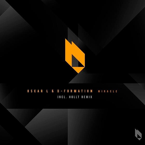 Oscar L & D-Formation - Miracle [Hollt Remix]