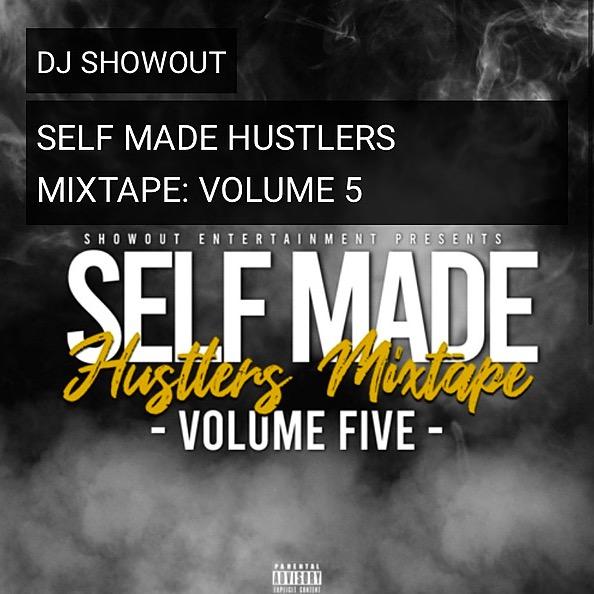 Self Made Hustlers Mixtape Vol. 5