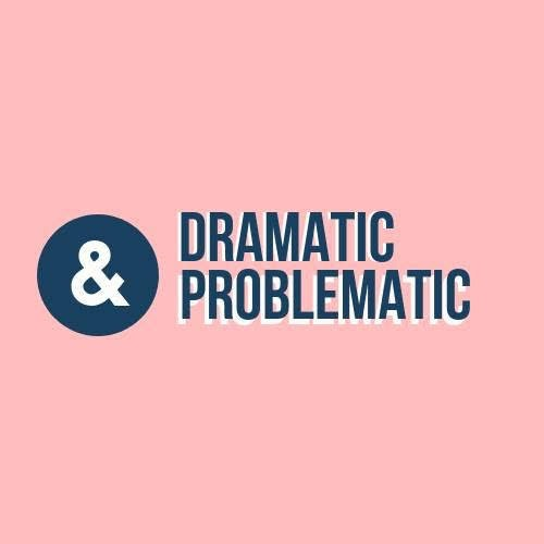 @dramaticandproblematic Profile Image | Linktree
