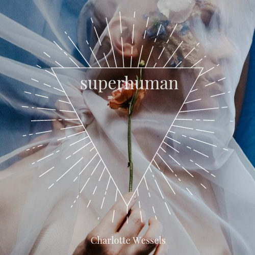 Song Of The Month February: Superhuman