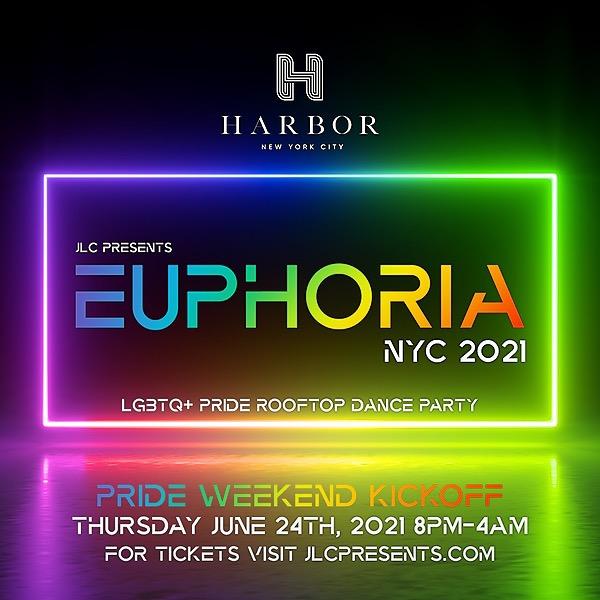Euphoria NYC 2021 @ Harbor NYC | Pride Kickoff Wed. 6/23 10pm-4am