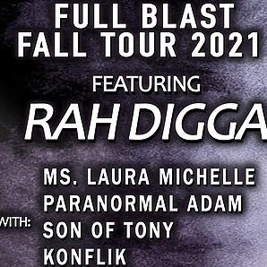 Full Blast RAH DIGGA @ Electric Haze - Worcester, MA - Full Blast Fall Tour 2021 Link Thumbnail | Linktree