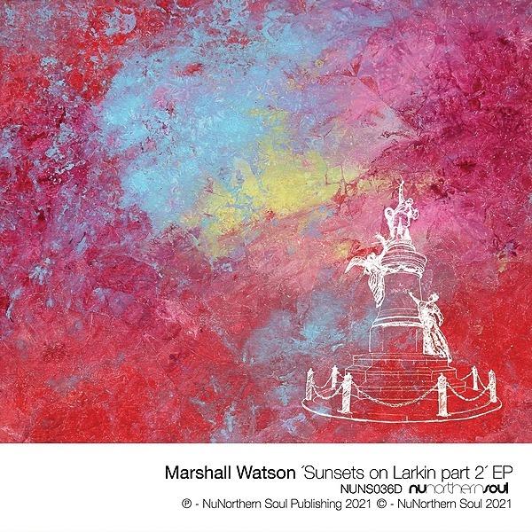 @PhatPhilCooper LISTEN : Marshall Watson 'Sunsets on Larkin EP 2' Link Thumbnail | Linktree