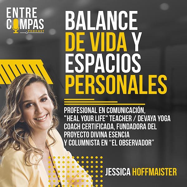 ENTRE COMPAS PODCAST Balance de vida y Espacios Personales / JESSICA HOFFMAISTER Link Thumbnail   Linktree