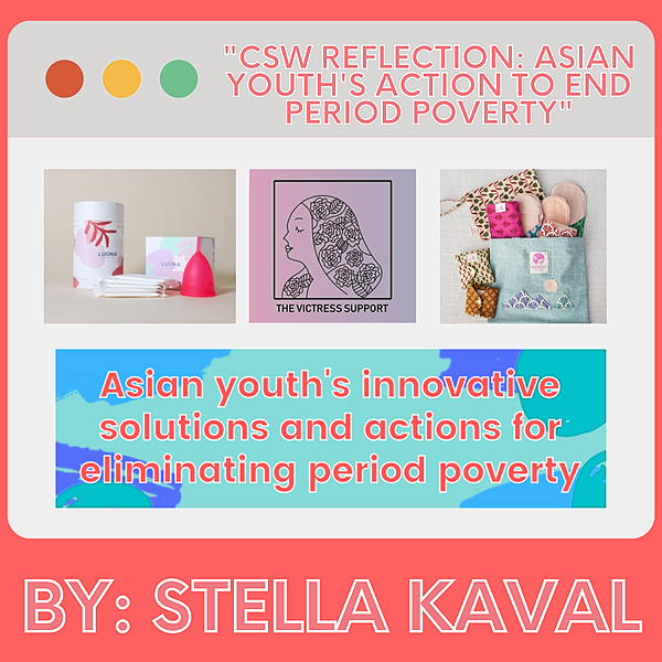 Girls Learn International Feminist Focus: CSW Reflection - Asian Youth's Action End Period Poverty Link Thumbnail | Linktree