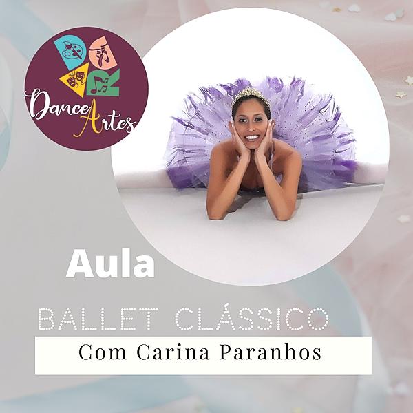 Aula: Ballet Clássico Intermediário com Carina Paranhos