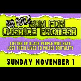 @50MileRunForJusticeProtest Profile Image | Linktree