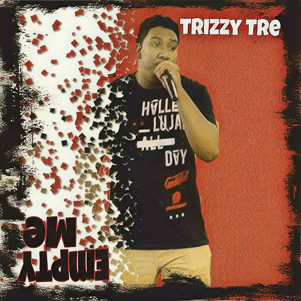 """Renew Your Mind Music """"Empty Me (Album)"""" by Trizzy Tre Link Thumbnail   Linktree"""