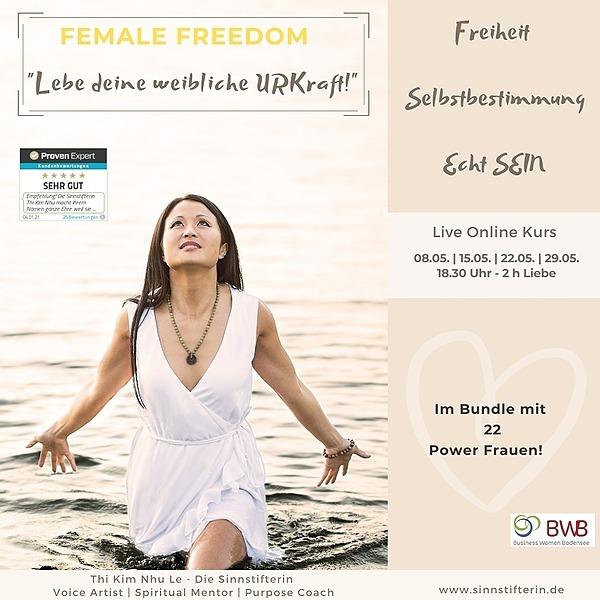 """** ONLINE KURS buchen ** FEMALE FREEDOM - lebe deine weibliche Urkraft"""""""