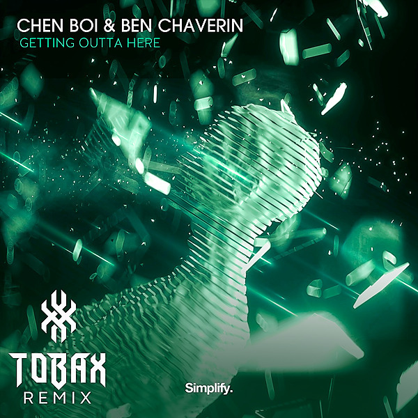 Chen Boi & Ben Chaverin - Getting Outta Here (Tobax Remix)