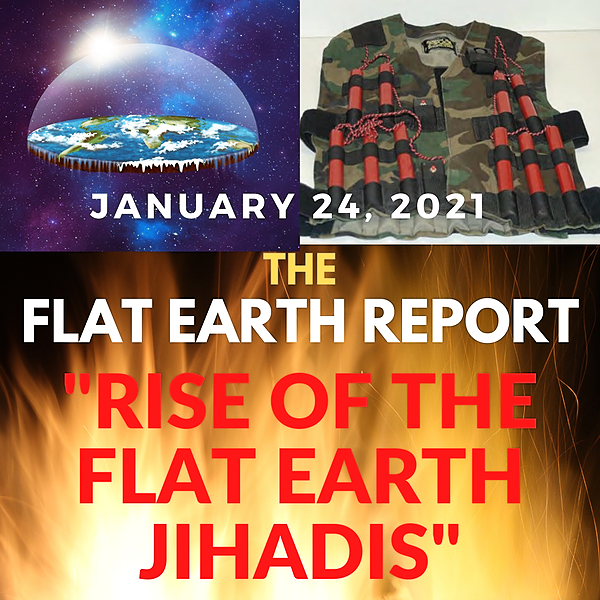 The FLAT EARTH REPORT podcast