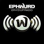 EPH'D UP RADIO