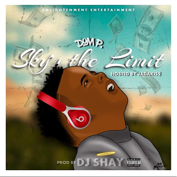 @Dom.p Sky's The Limit Hosted by Jadakiss Official video Link Thumbnail | Linktree
