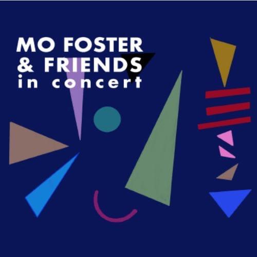 @adamsieff Mo Foster & Friends 'In Concert' Link Thumbnail   Linktree